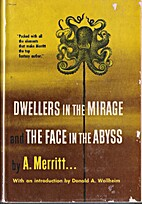 Dwellers in the Mirage / The Face in the…