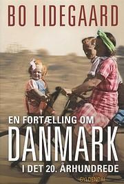 En fortælling om Danmark i det 20.…