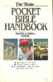The Shaw pocket Bible handbook de Walter A.…