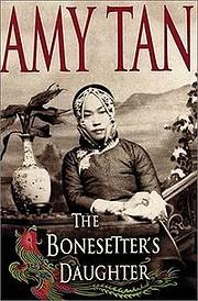 The Bonesetter's Daughter por Amy Tan