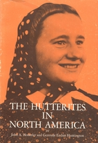 The Hutterites in North America by John…