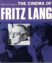 The Cinema of Fritz Lang par Paul Jensen