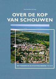 Over de Kop van Schouwen : het toerisme en…