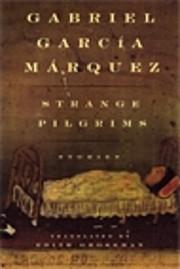 Strange Pilgrims door Gabriel Garcia Marquez