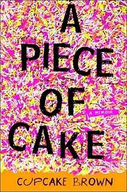 A Piece of Cake: A Memoir – tekijä:…