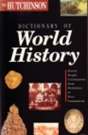 The Hutchinson Dictionary of World History…
