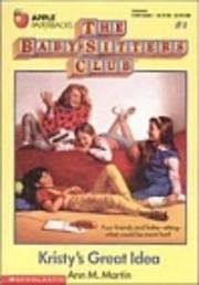 Kristy's Great Idea (The Babysitter's Club…