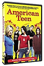 American Teen [2008 film] by Nanette…