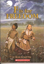 F is for Freedom de Roni Schotter