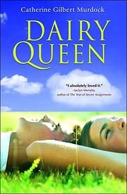 Dairy Queen af Catherine Gilbert Murdock