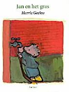 Jan en het gras by Harrie Geelen