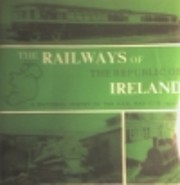 The Railways of the Republic of Ireland: A…