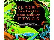 Flashy Fantastic Rain Forest Frogs –…