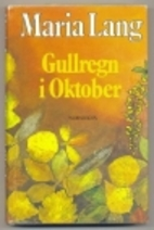 GULLREGN I OKTOBER by MARIA LANG