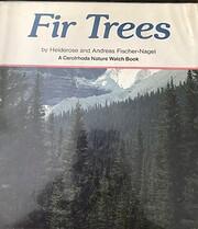 Fir Trees (Carolrhoda Nature Watch Book) por…