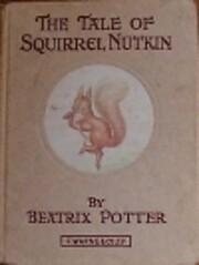 Tale Of Squirrel Nutkin af Beatrix Potter