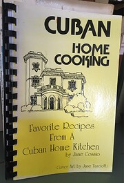 Cuban Home Cooking: Favorite Recipes from a…