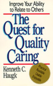 The Quest for Quality Caring: Improve Your…