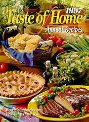 1997 Taste of Home Annual Recipes af Julie…