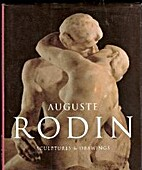Auguste Rodin: Sculptures and Drawings by…