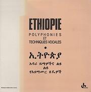 Ethiopie - Polyphonies et Techniques Vocales…