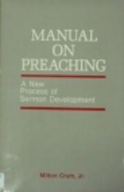 Manual on Preaching av Milton Crum
