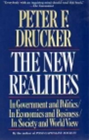 The New Realities por Peter F. Drucker