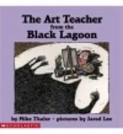 The Art Teacher from the Black Lagoon von…