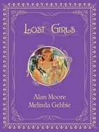 Lost Girls by Alan Moore
