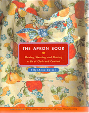 The Apron Book: Making, Wearing, and Sharing…
