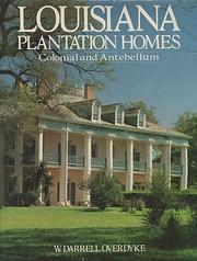 Louisiana plantation homes, colonial and…
