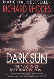 Dark Sun: The Making of the Hydrogen Bomb av…