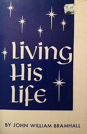 Living His Life por John William Bramhall