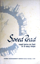 Action Guide: Speed Read: Read twice as Fast…