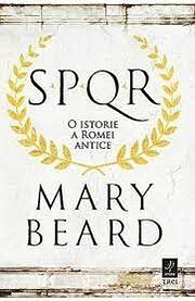 SPQR: O Istorie a Romei Antice por Mary…