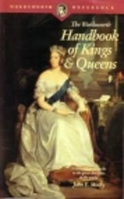 The Wordsworth Handbook of Kings and Queens…