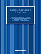 Language Arts at Home: The…