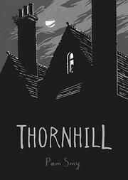 Thornhill – tekijä: Pam Smy