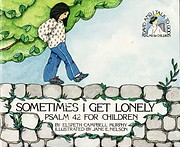 Sometimes I Get Lonely - Psalm 42 For…