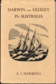 Darwin and Huxley in Australia de Jock…