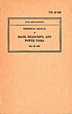 War Department Technical Manual ; Hand,…