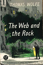 The web and the rock por Thomas Wolfe