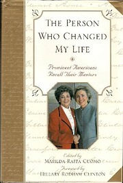 The Person Who Changed My Life: Prominent…