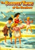 The Bobbsey Twins at the Seashore by Laura…