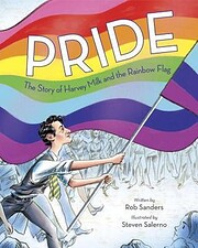 Pride: The Story of Harvey Milk and the…