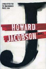 J: A Novel de Howard Jacobson