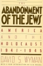 The Abandonment of the Jews: America and the…