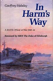 In Harm's Way von Geoffrey Hobday