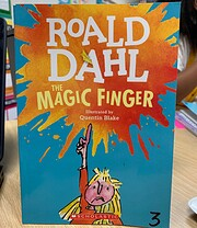 The Magic Finger por Roald Dahl