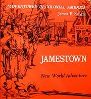 Jamestown, New World Adventure (Adventures…
